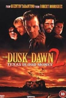 From Dusk Till Dawn 2: Texas Blood Money (Video 1999) DVD Release Date