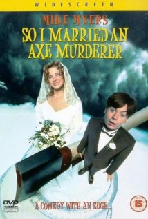 So I Married an Axe Murderer (1993) DVD Release Date