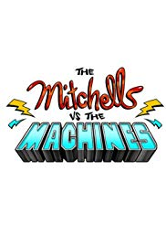 The Mitchells vs. the Machines (2020) DVD Release Date