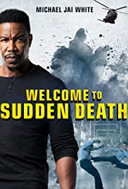 Welcome to Sudden Death (Video 2020) DVD Release Date