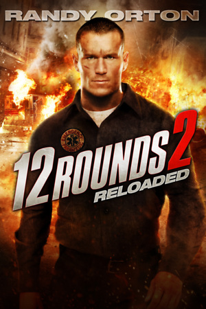 12 Rounds: Reloaded (Video 2013) DVD Release Date