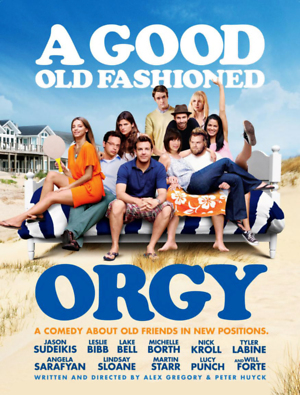 A Good Old Fashioned Orgy (2011) DVD Release Date