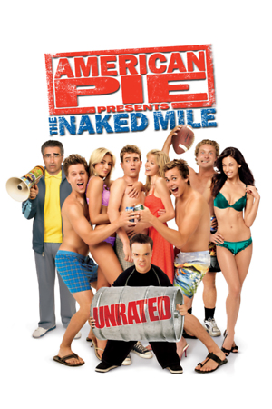 American Pie Presents The Naked Mile (Video 2006) DVD Release Date