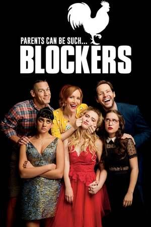 Blockers Dvd Release Date July 3 2018