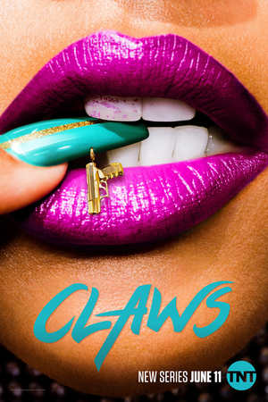 Claws (TV Series 2017- ) DVD Release Date