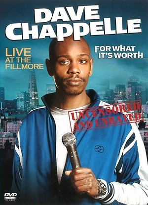 Dave Chappelle: For What It's Worth (2004) DVD Release Date