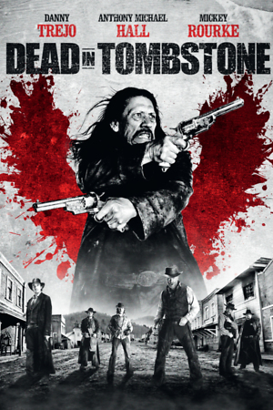 Dead in Tombstone (Video 2013) DVD Release Date