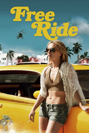 Free Ride (2013) DVD Release Date