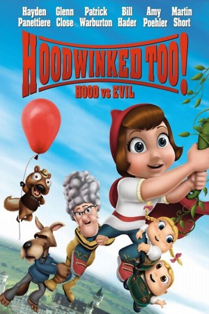 Hoodwinked Too! Hood VS. Evil (2011) DVD Release Date