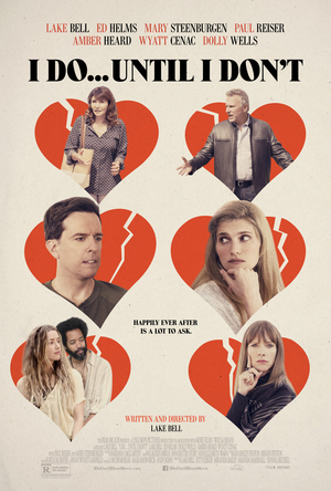 I Do... Until I Don't (2017) DVD Release Date