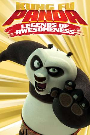 Kung Fu Panda: Legends of Awesomeness (TV Series 2011- ) DVD Release Date