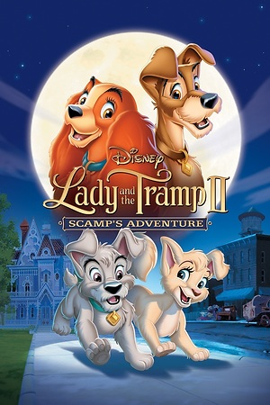 Lady and the Tramp II: Scamp's Adventure (Video 2001) DVD Release Date