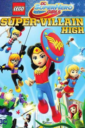 Lego DC Super Hero Girls: Super-Villain High (2018) DVD Release Date