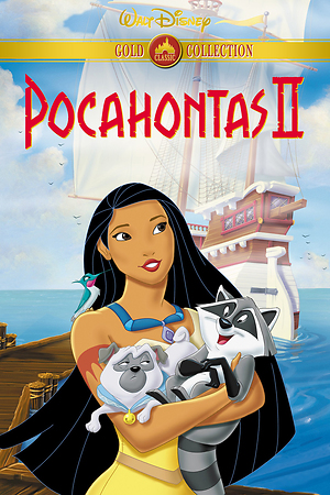 Pocahontas II: Journey to a New World (Video 1998) DVD Release Date