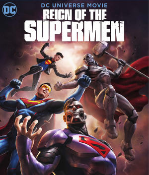 Reign of the Supermen (2019) DVD Release Date