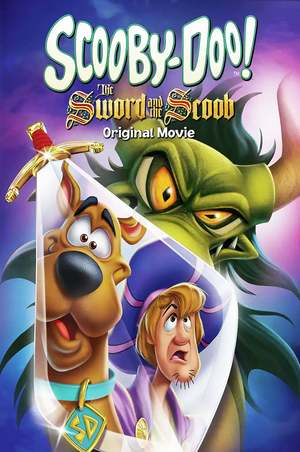 Scooby-Doo! The Sword and the Scoob (Video 2021) DVD Release Date