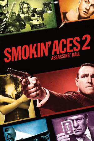 Smokin' Aces 2: Assassins' Ball (Video 2010) DVD Release Date