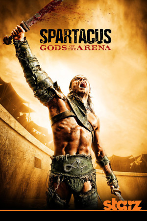 Spartacus: Gods of the Arena (TV Series 2011) DVD Release Date
