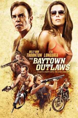 The Baytown Outlaws (2012) DVD Release Date