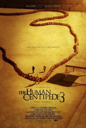 The Human Centipede 3 (Final Sequence) (2014) DVD Release Date