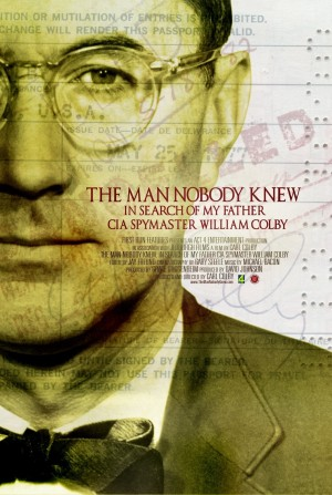 The Man Nobody Knew: In Search of My Father, CIA Spymaster William Colby (2011) DVD Release Date