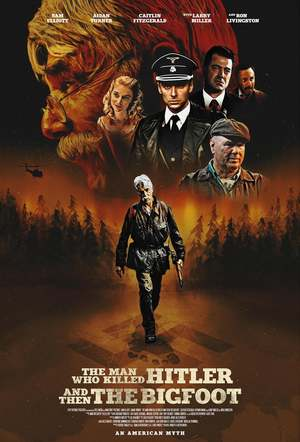 The Man Who Killed Hitler and Then The Bigfoot (2018) DVD Release Date