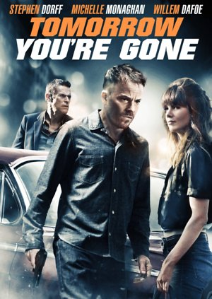 Tomorrow You're Gone (2012) DVD Release Date
