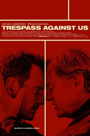 Trespass Against Us (2016) DVD Release Date