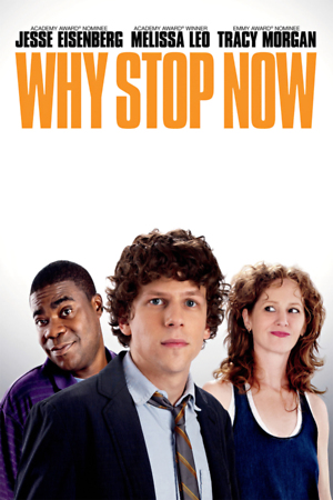 Why Stop Now (2012) DVD Release Date