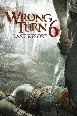 Wrong Turn 6: Last Resort (2014) DVD Release Date