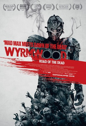 Wyrmwood: Road of the Dead (2014) DVD Release Date
