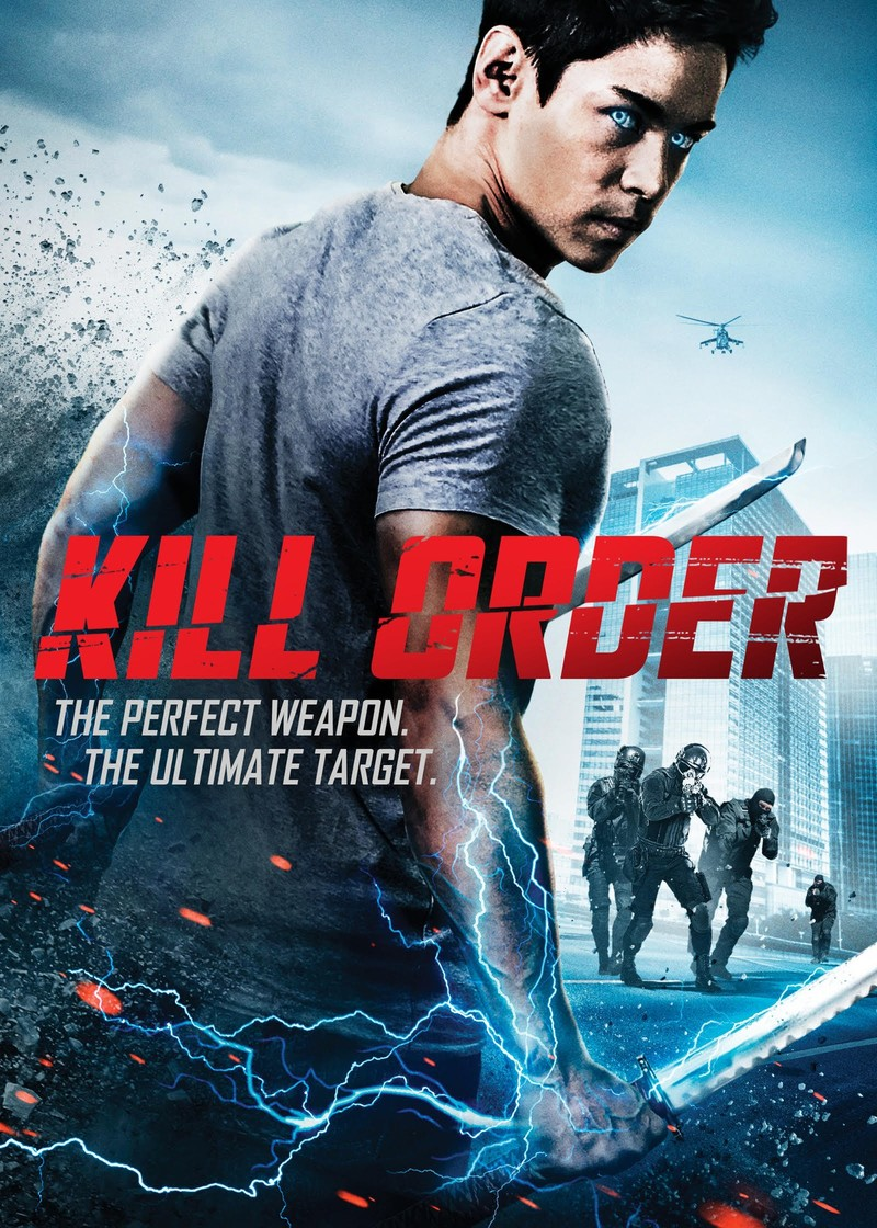 6 July 2018 Released Movie: Kill Order DVD Release Date February 6, 2018