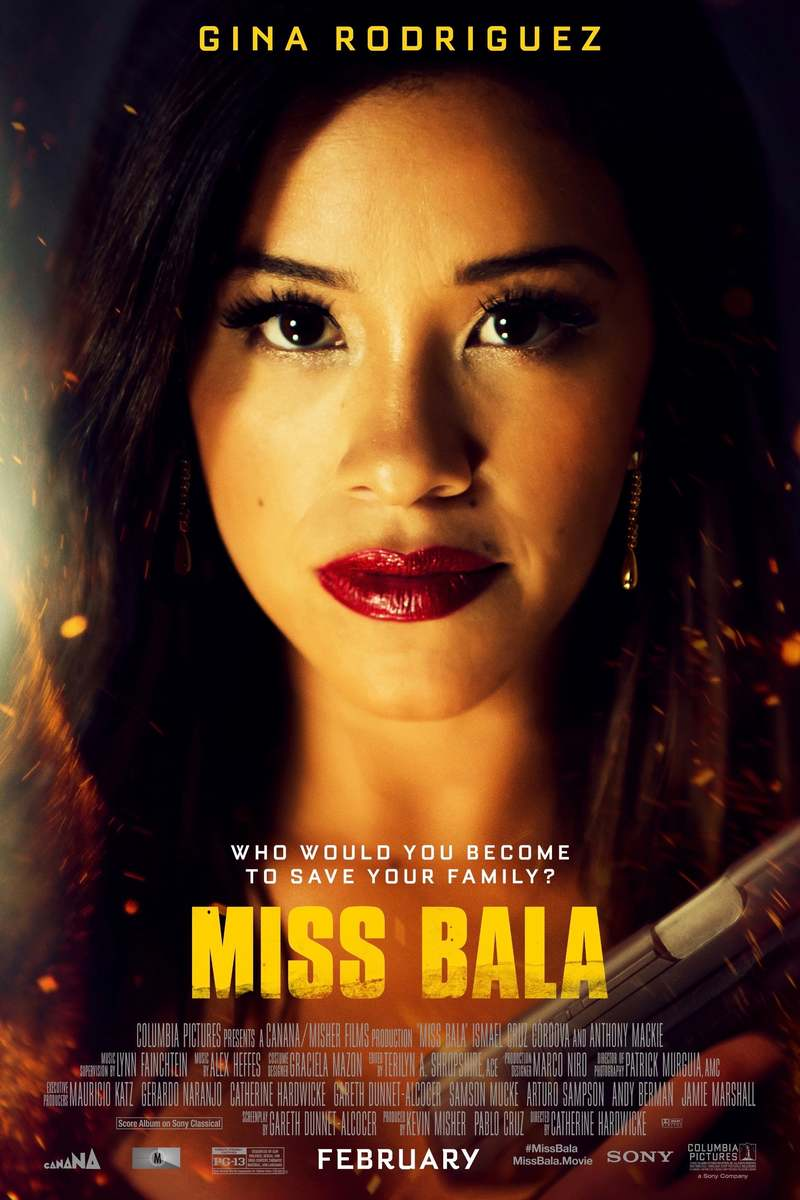 Movie Poster 2019: Miss Bala DVD Release Date April 30, 2019